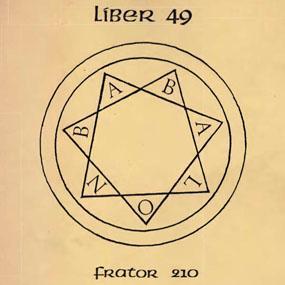 Liber 49, par Frater 210 (aka Jack Parsons)