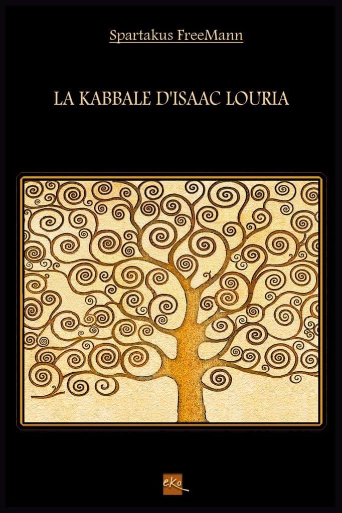 La Kabbale Isaac Louria